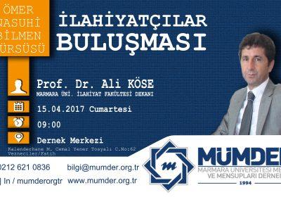 Ömer Nasuhi Bilmen Kürsüsü: Prof.Dr. Ali KÖSE [İlahiyatçılar Buluşması]